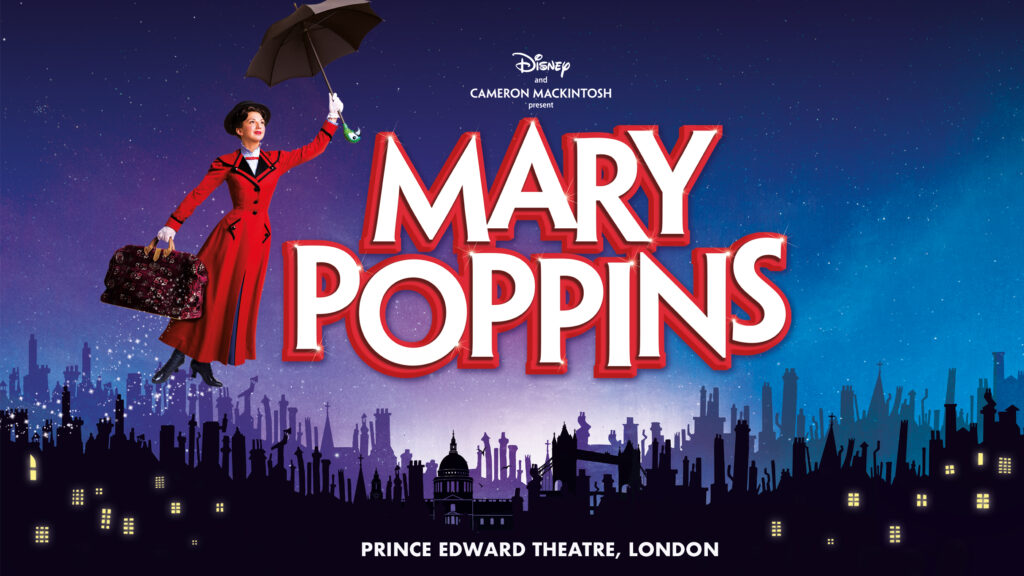 Mary Poppins London Theatre Show